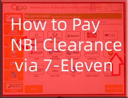 How to Pay NBI Clearance via 7-Eleven Guide01