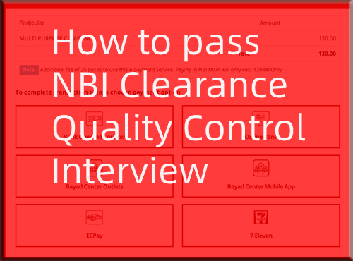 NBI Clearance Quality Control Interview: How to pass