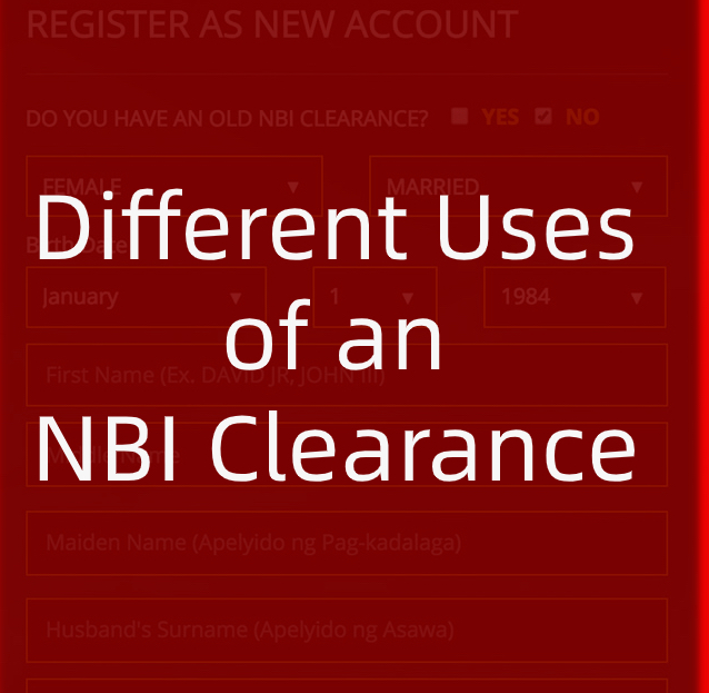 5 Different Uses of an NBI Clearance