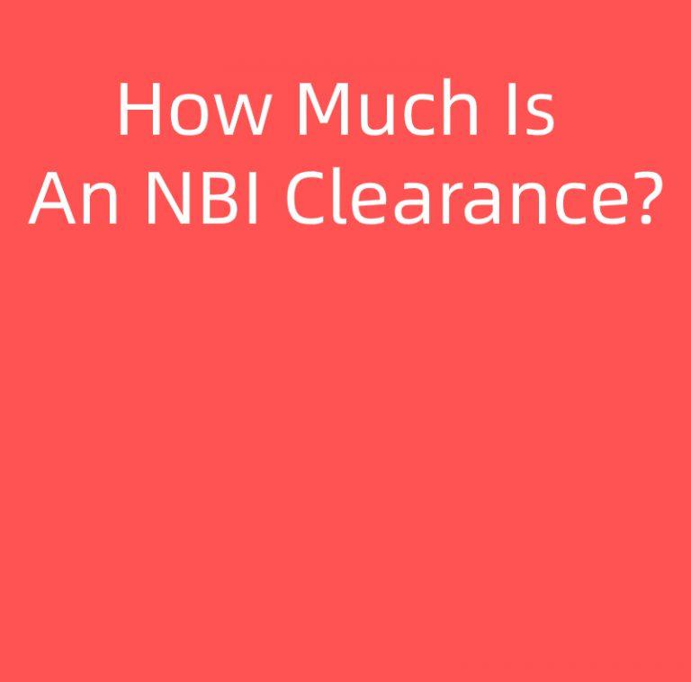How Much Is An NBI Clearance?