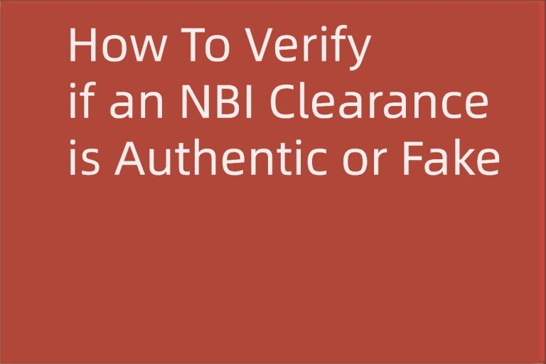 How To Verify if an NBI Clearance is Authentic or Fake